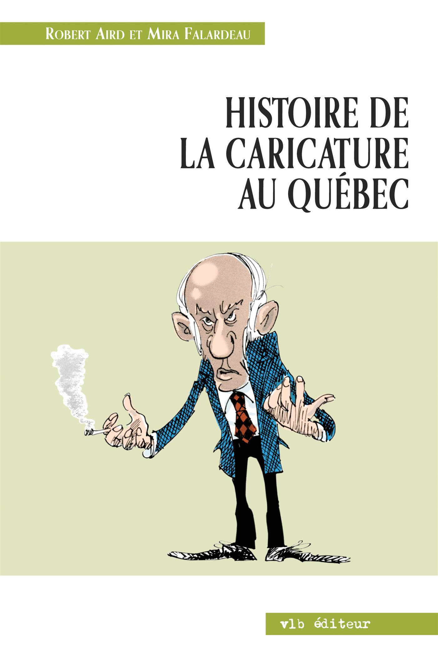 Histoire de la caricature au Québec