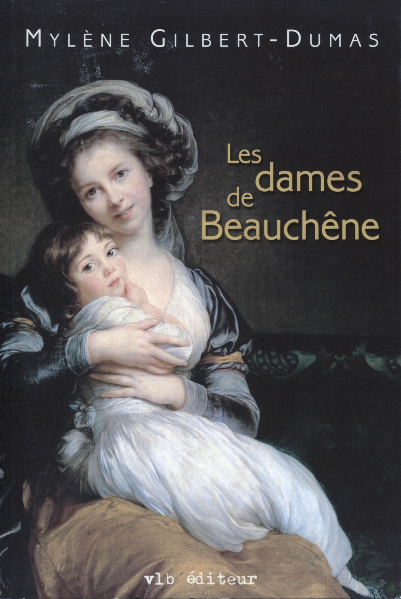 Les dames de Beauchêne - Tome 1
