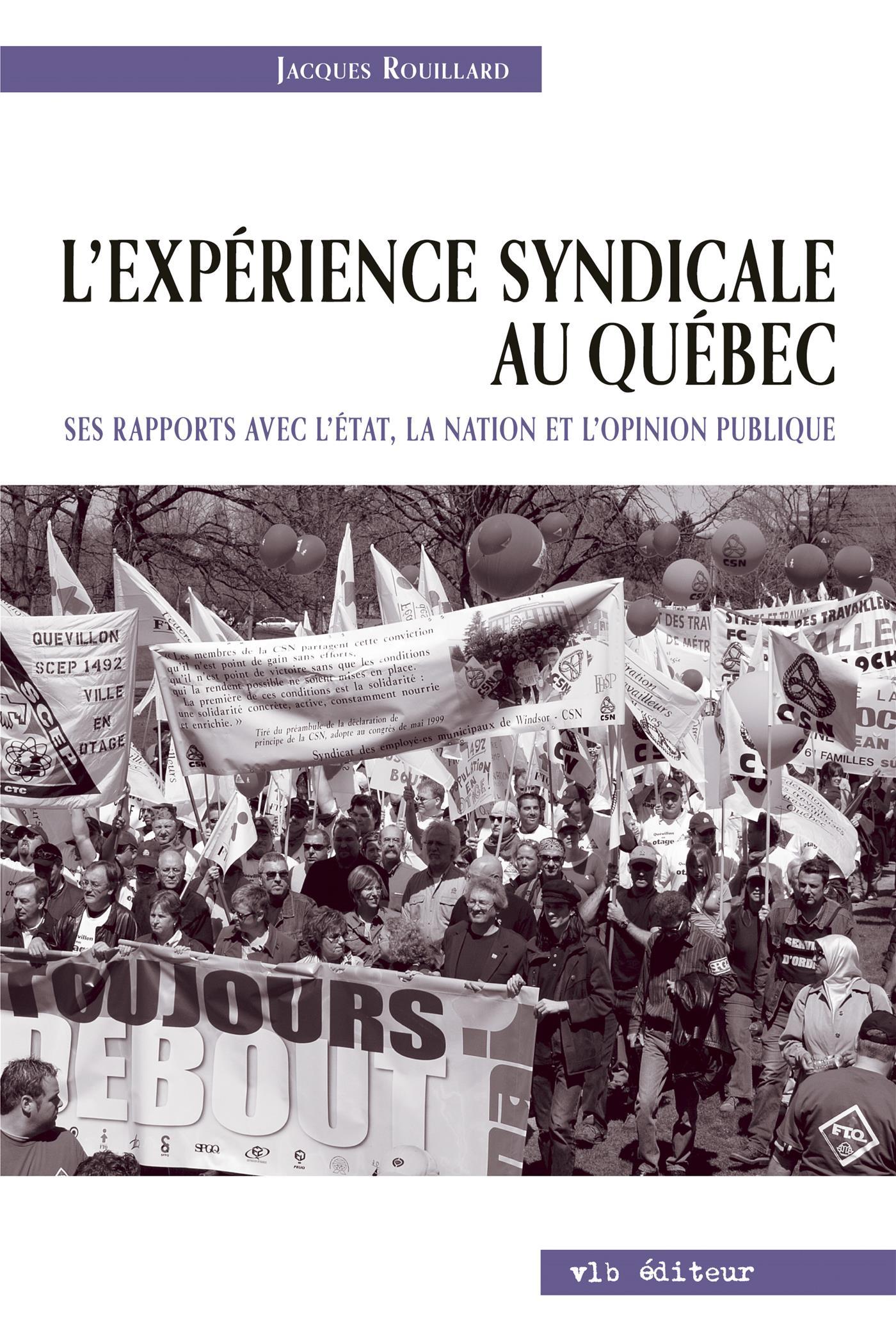 L'expérience syndicale au Québec.