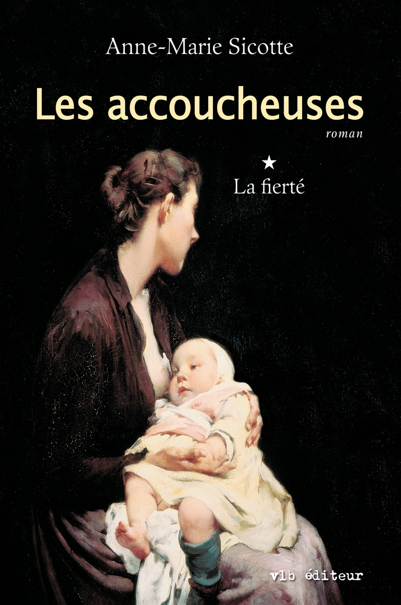 Les accoucheuses - Tome 1