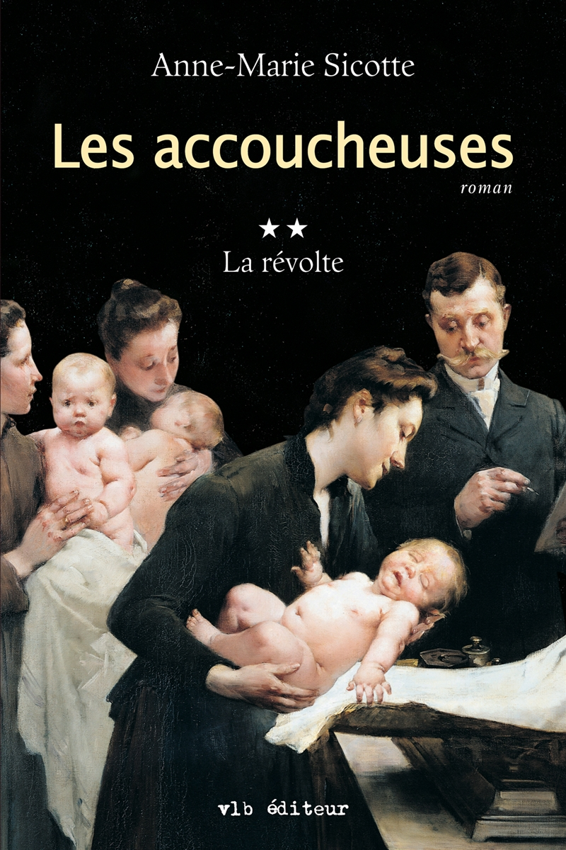 Les accoucheuses - Tome 2
