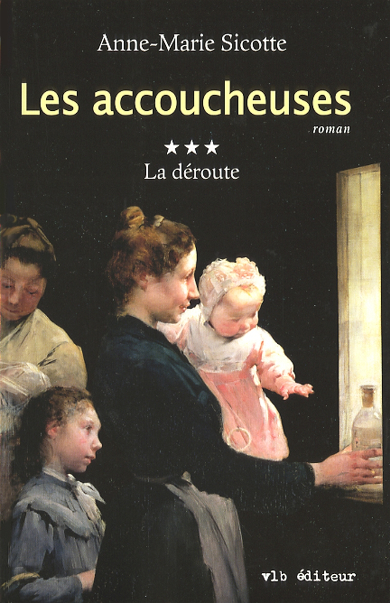 Les accoucheuses - Tome 3