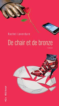 De chair et de bronze