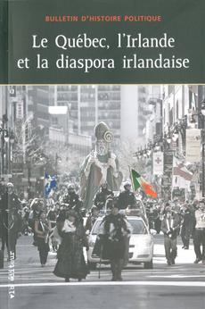 Le Québec, l'Irlande et la diaspora irlandaise