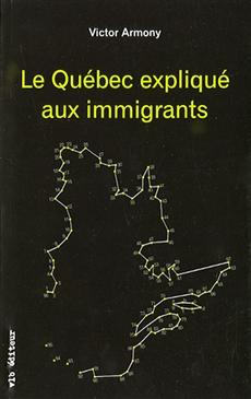 Le Québec expliqué aux immigrants