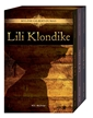 Lili Klondike - Trilogy