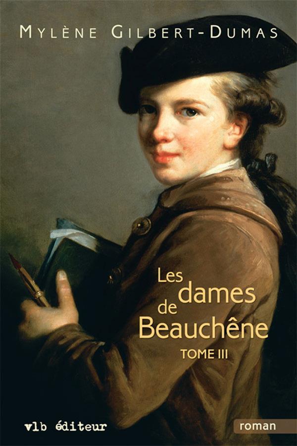 Les dames de Beauchêne - Tome 3