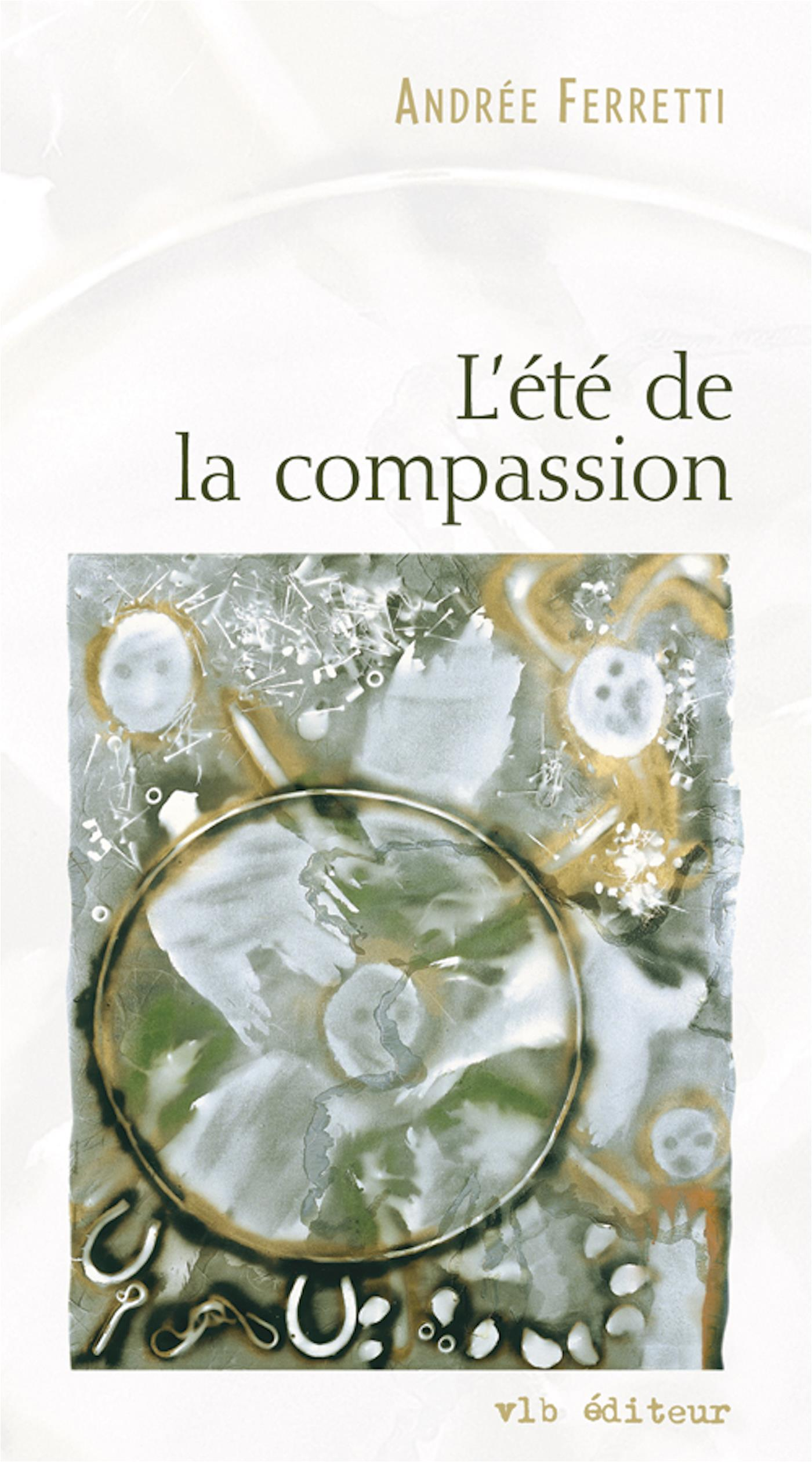 L'été de la compassion