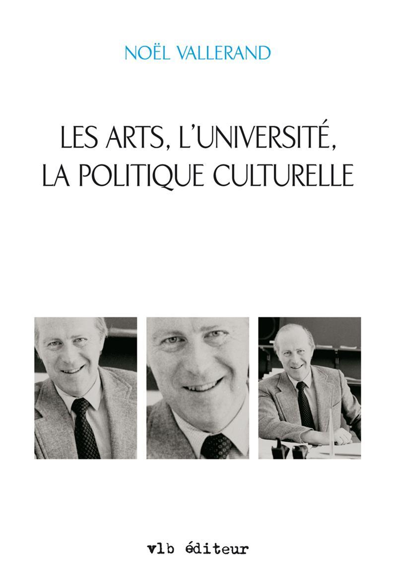 Les arts, l'université, la politique culturelle