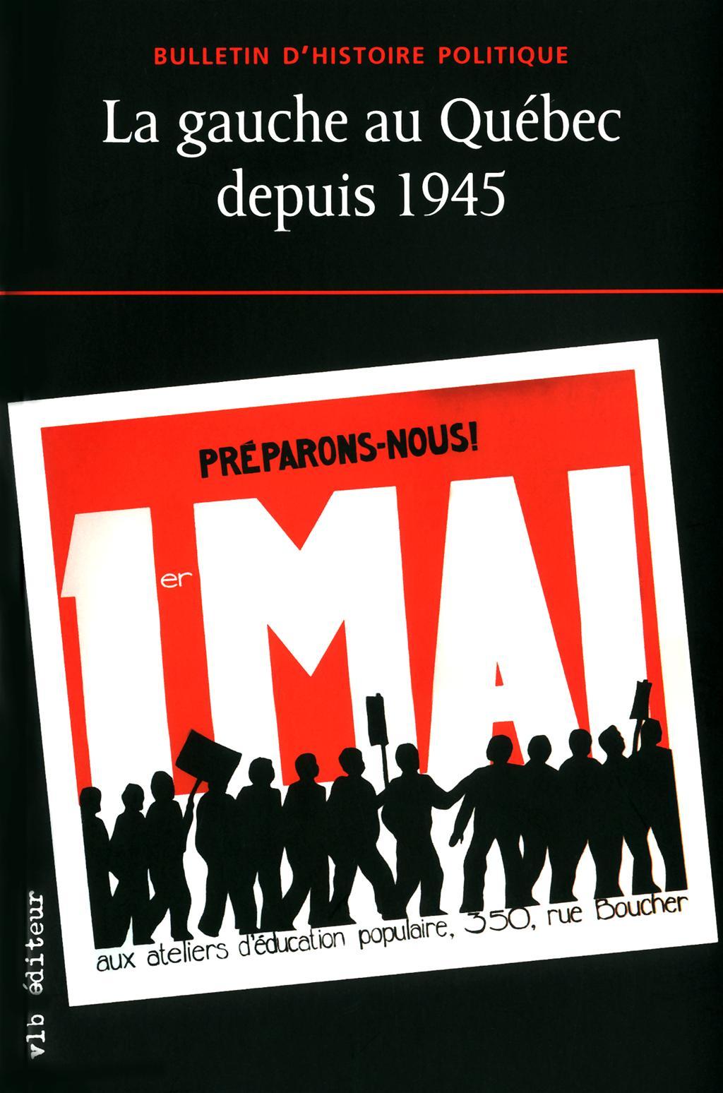 La gauche au Québec depuis 1945