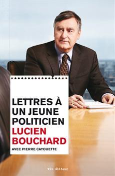 Lettres A Un Jeune Politicien [num]
