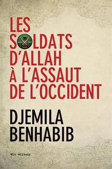 Les Soldats d'Allah à l'assaut de l'Occident