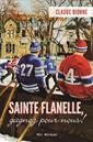 Sainte Flanelle, gagnez pour nous!