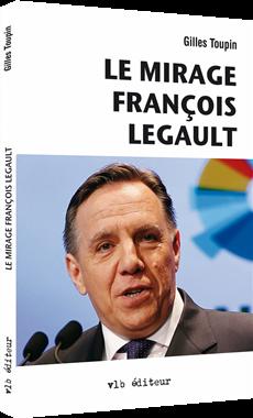 Le mirage François Legault