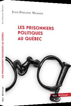 Les prisonniers politiques au Québec