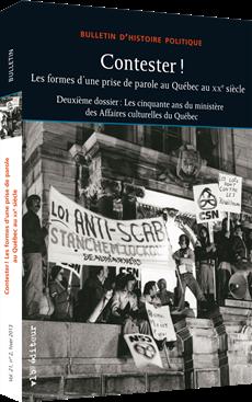 Contester ! - La forme d'une prise de parole au Québec au XXe siècle