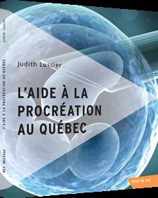 L'aide à la procréation au Québec