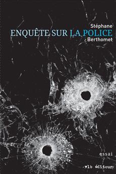 Enquête sur la police