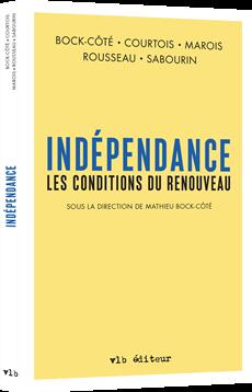 Indépendance - Les conditions du renouveau