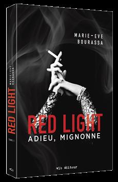Red Light - Tome 1 - Adieu, Mignonne