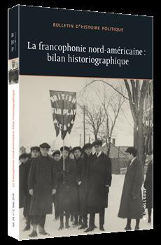 La francophonie nord-américaine : bilan historiographique