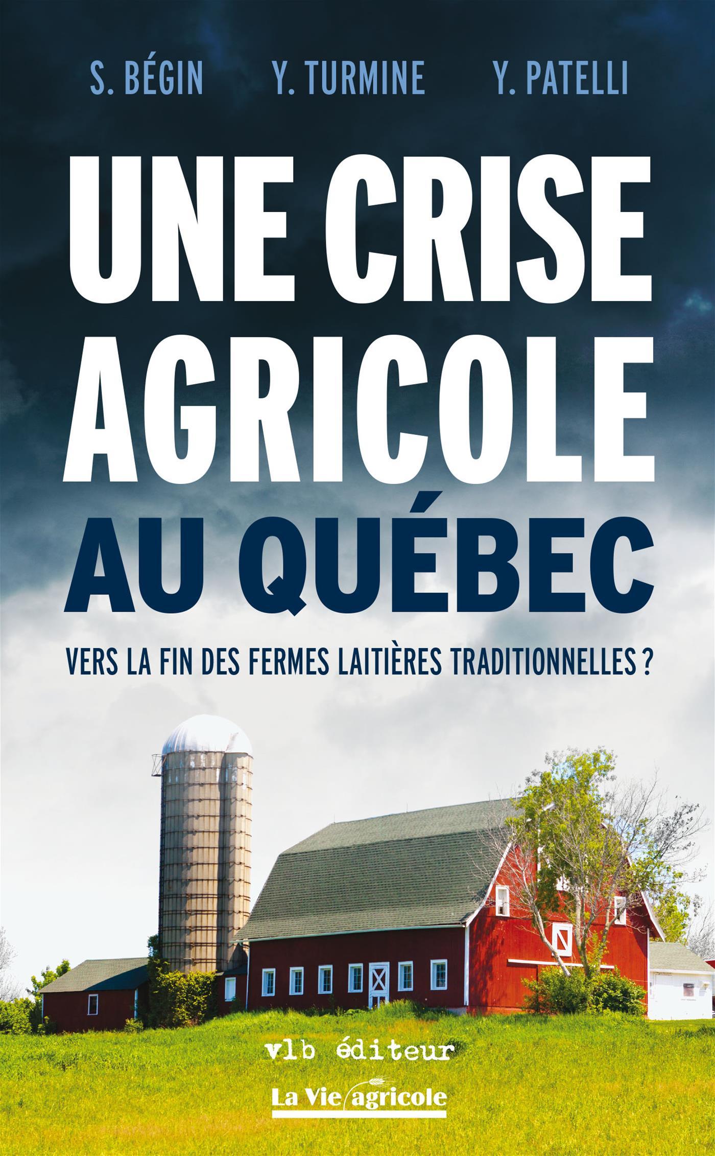 Une crise agricole au Québec