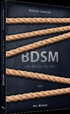 BDSM : les règles du jeu - Essai