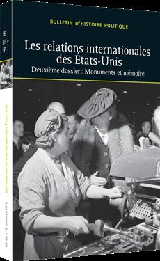 Les relations internationales des États-Unis - Bulletin d'histoire politique, volume 26 numéro 3