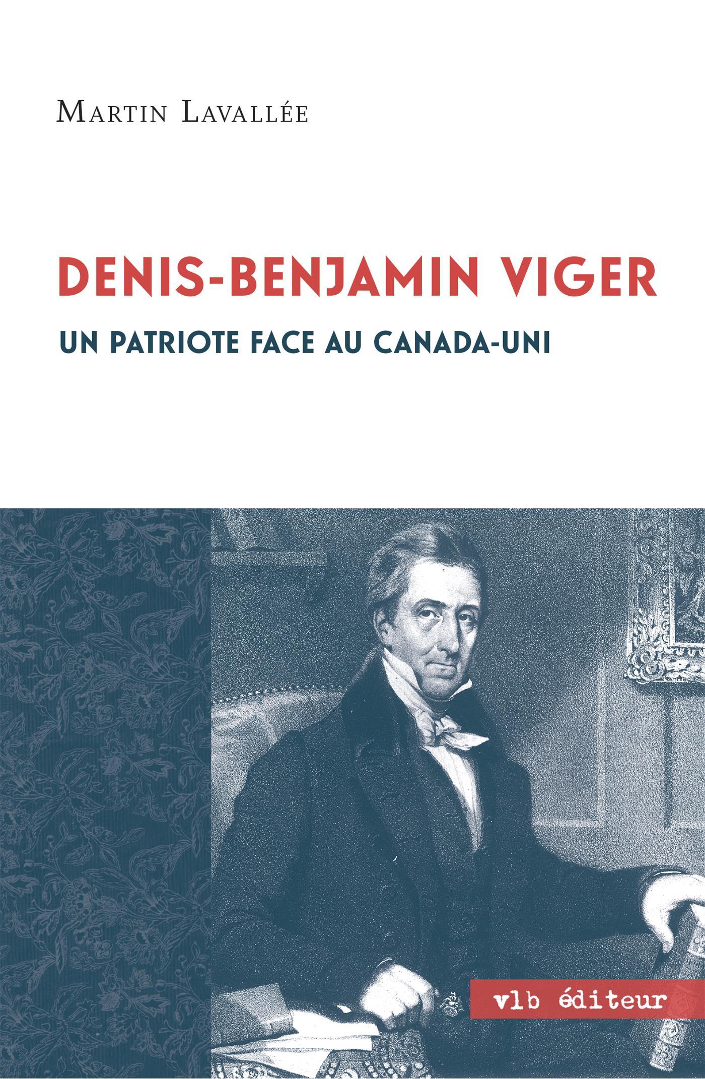 Denis - Benjamin Viger