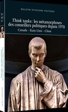 Think tanks : les métamorphoses des conseillers politiques depuis 1970 - Canada - États-Unis - Chine
