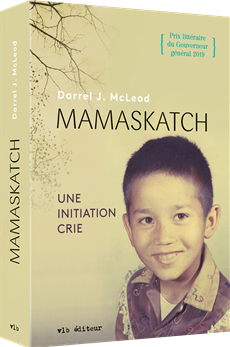 Mamaskatch - Une initiation crie