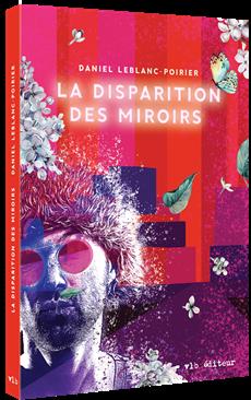 La disparition des miroirs