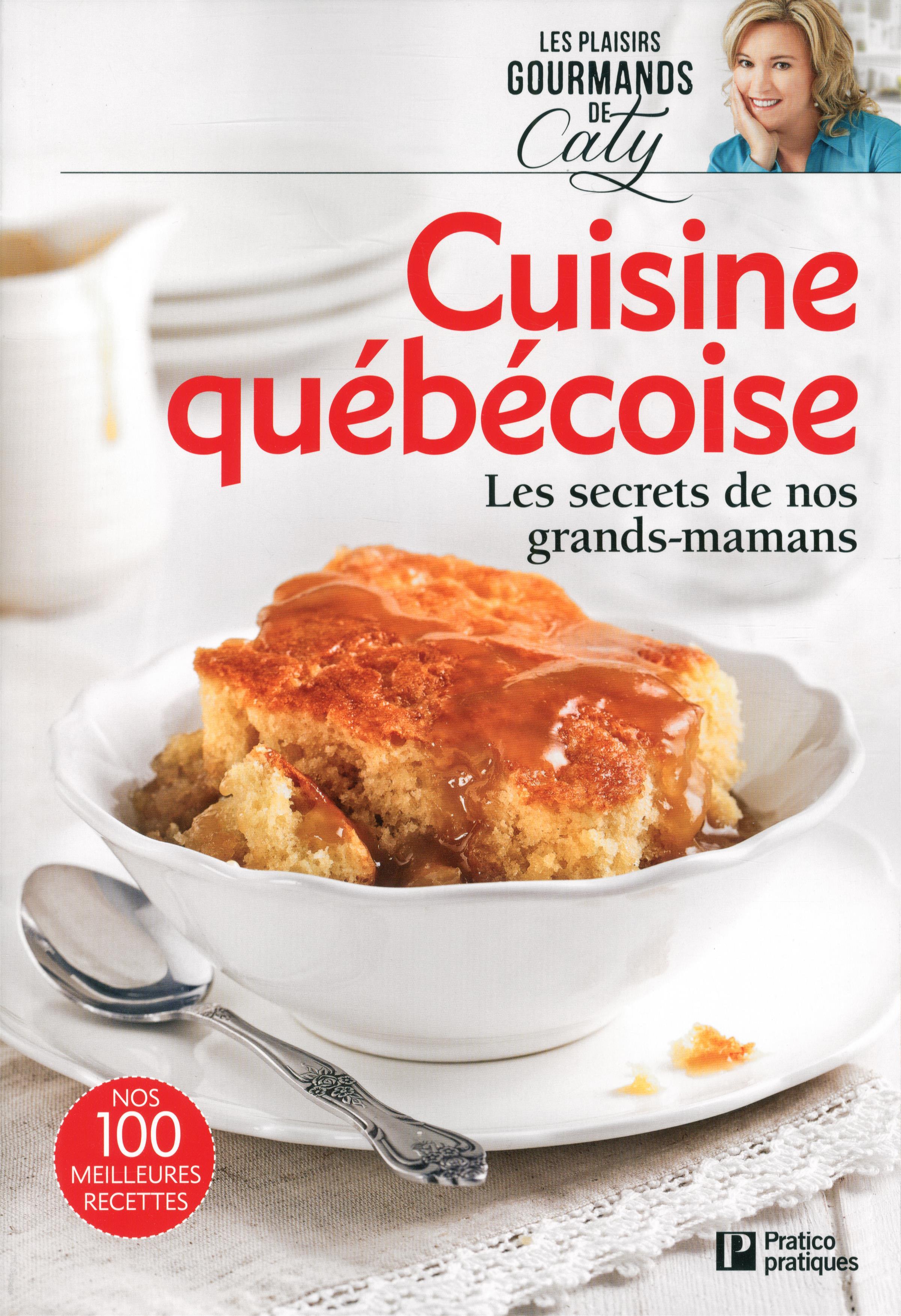 livre cuisine qu b coise les secrets de nos grands