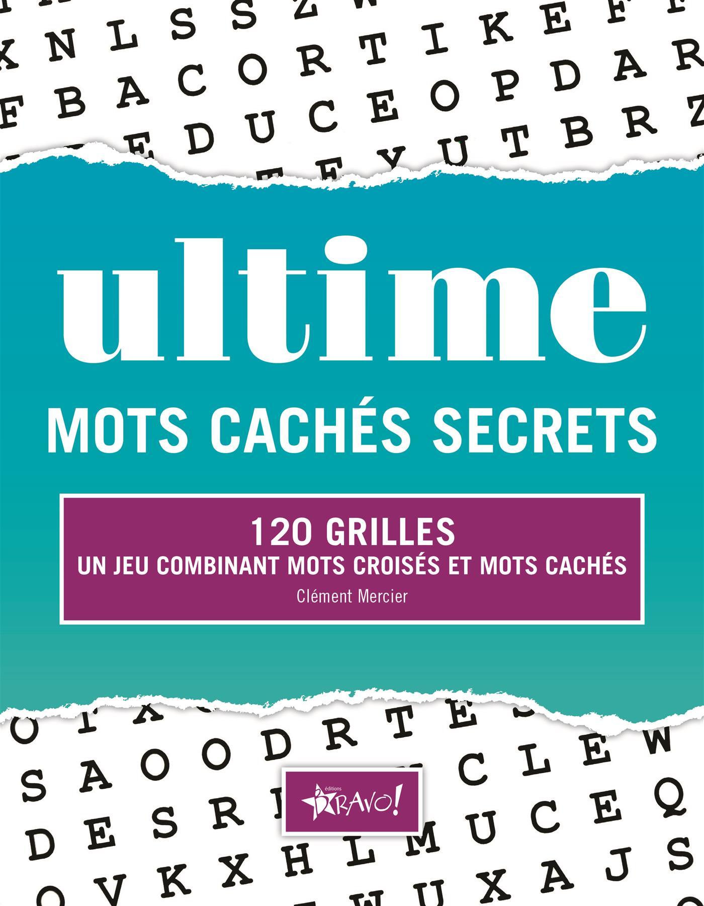 Livre Ultime Mots Cachés Secrets 140 Grilles Un Jeu Combinant