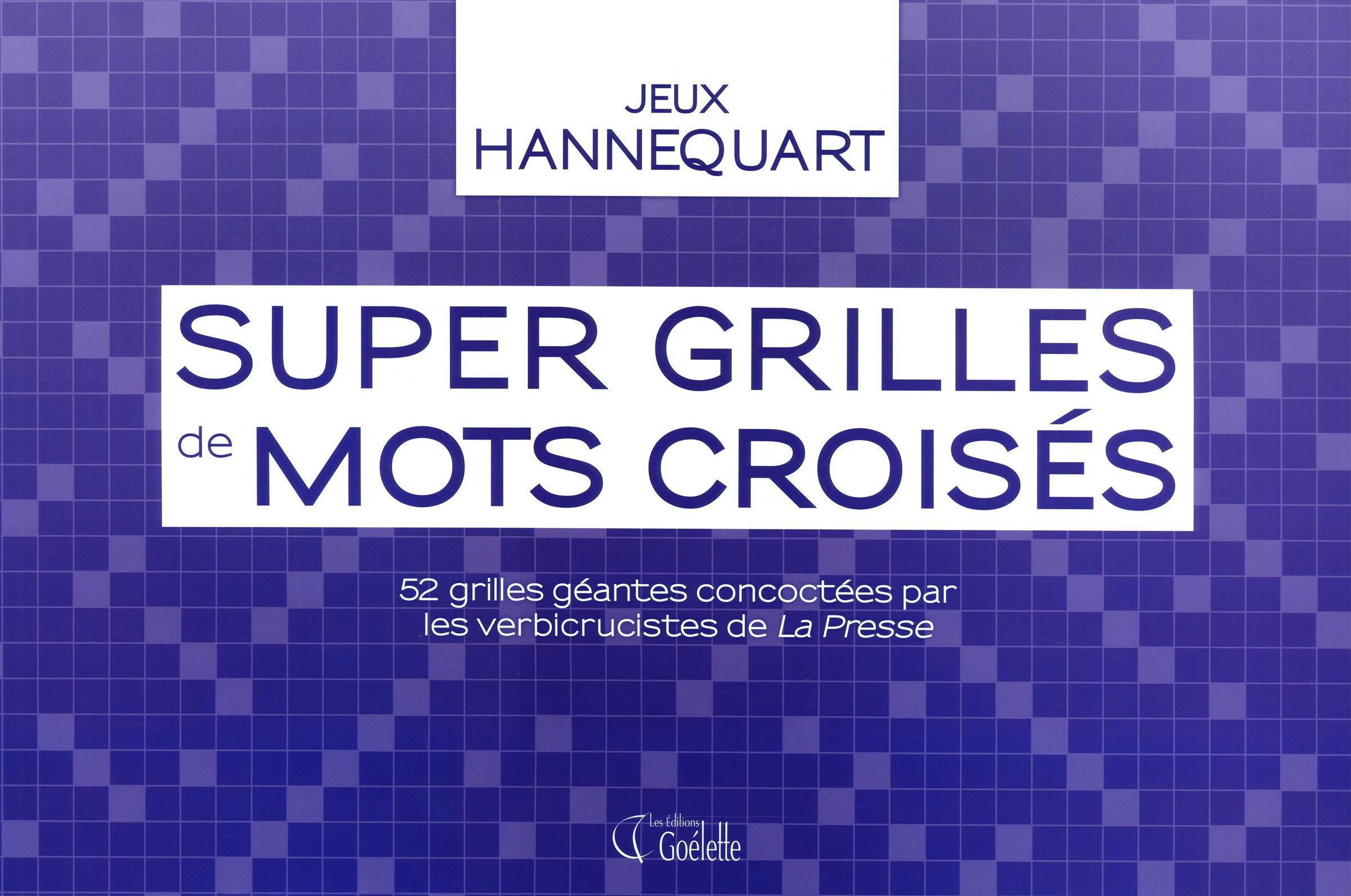 Livre super grilles de mots crois s 52 grilles g antes - Grille mots croises michel laclos gratuites ...