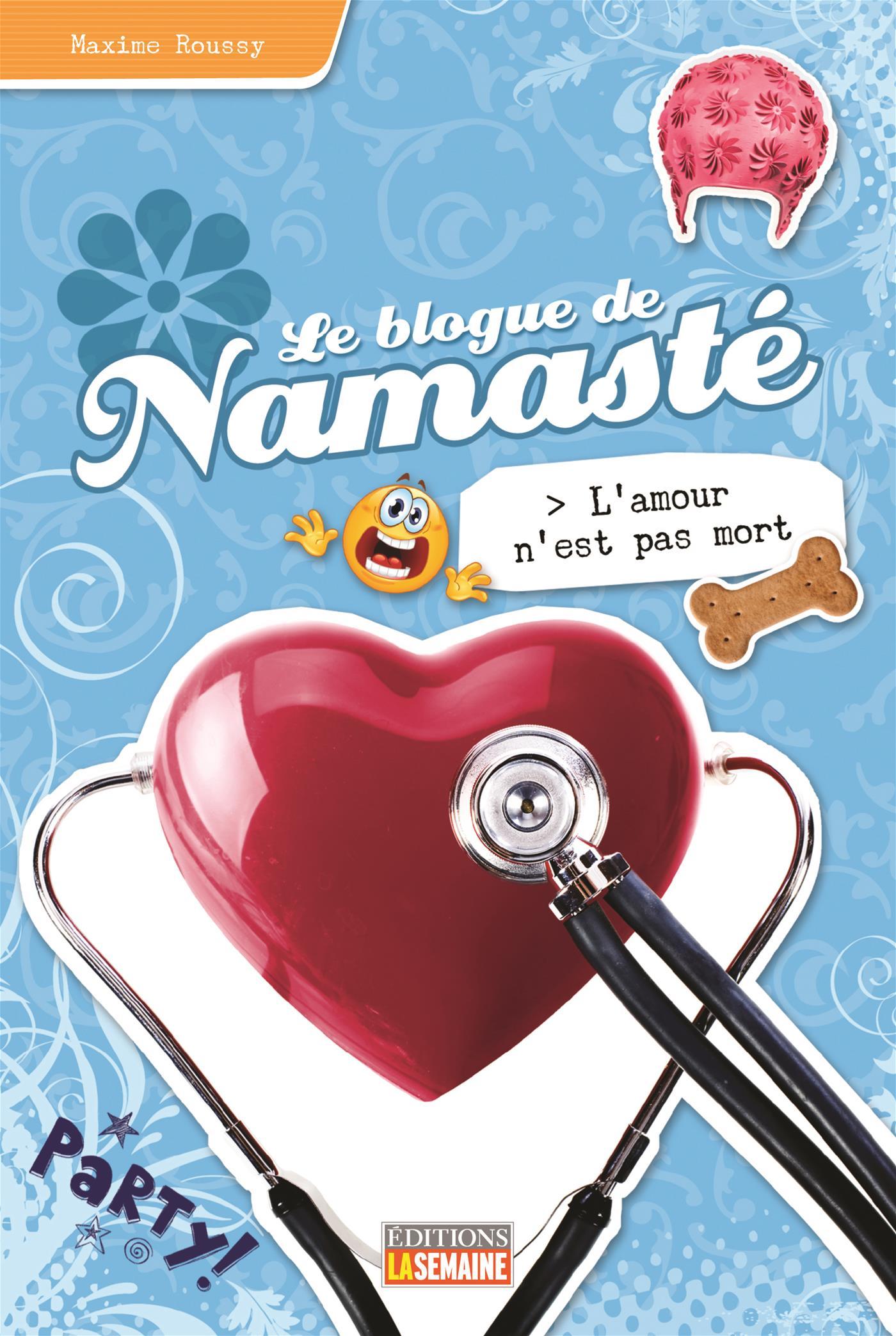 Le blogue de Namasté - Tome 16