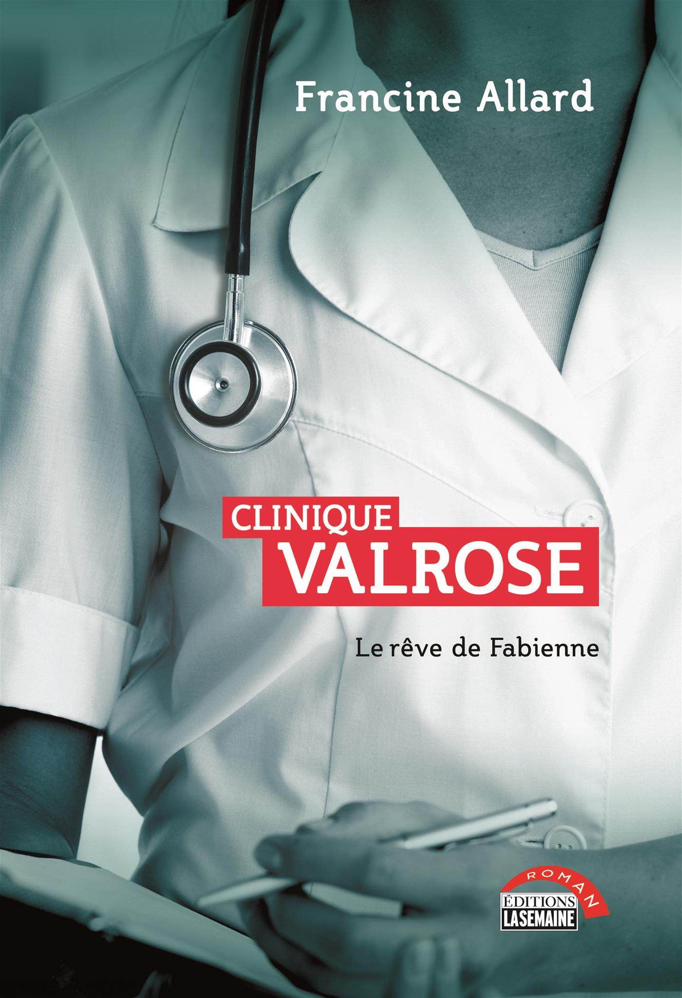 Clinique Valrose - Tome 1