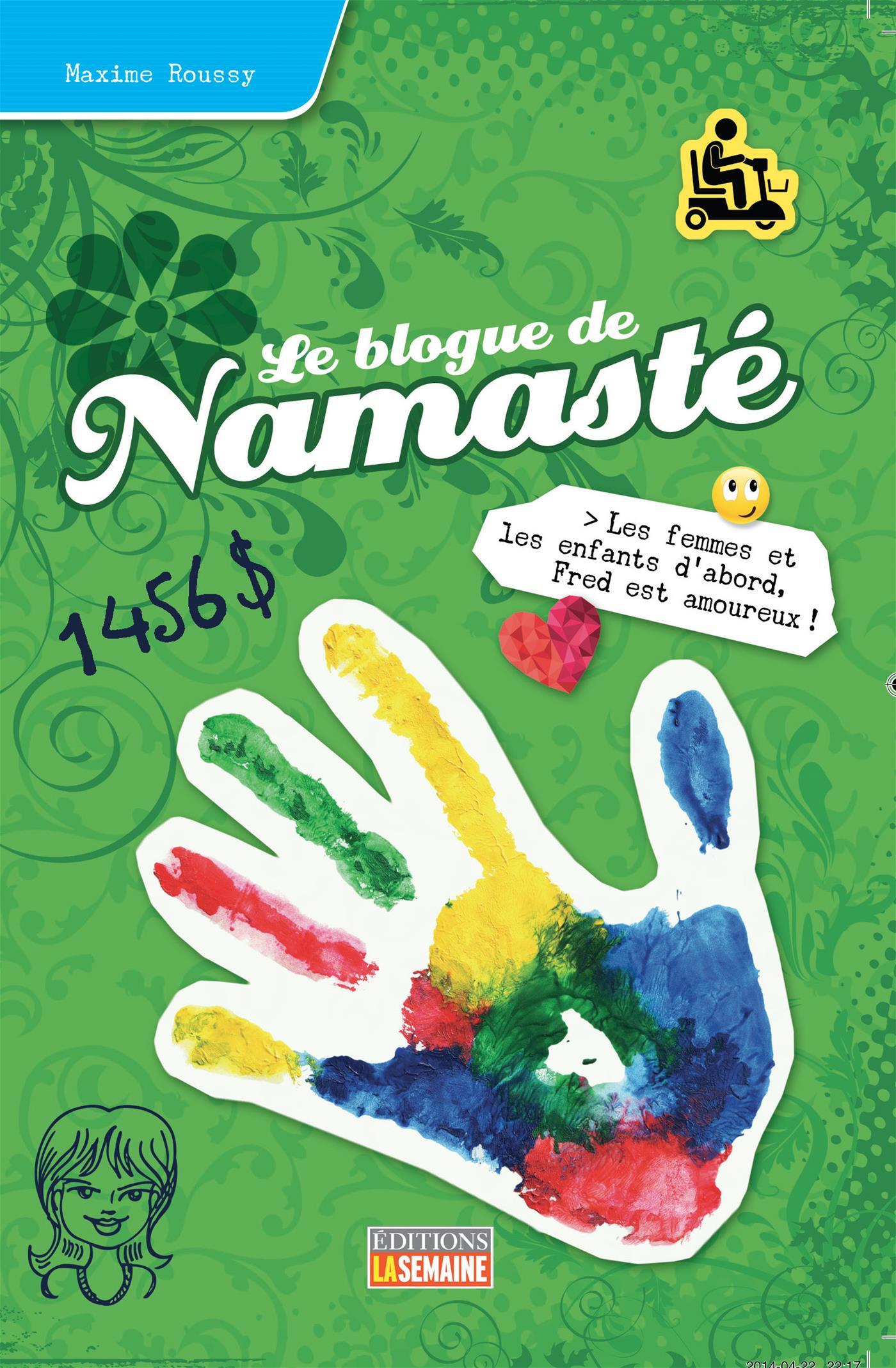Le blogue de Namasté - Tome 18