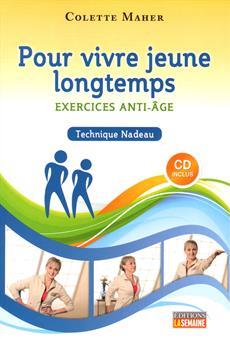 Pour vivre jeune longtemps - Exercises anti-âge