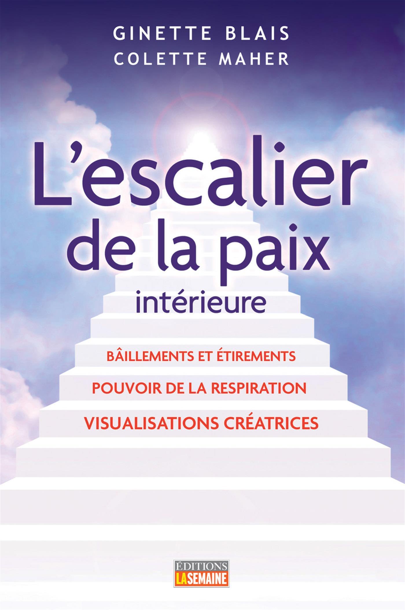 Livre l 39 escalier de la paix int rieure b illements et for La paix interieur