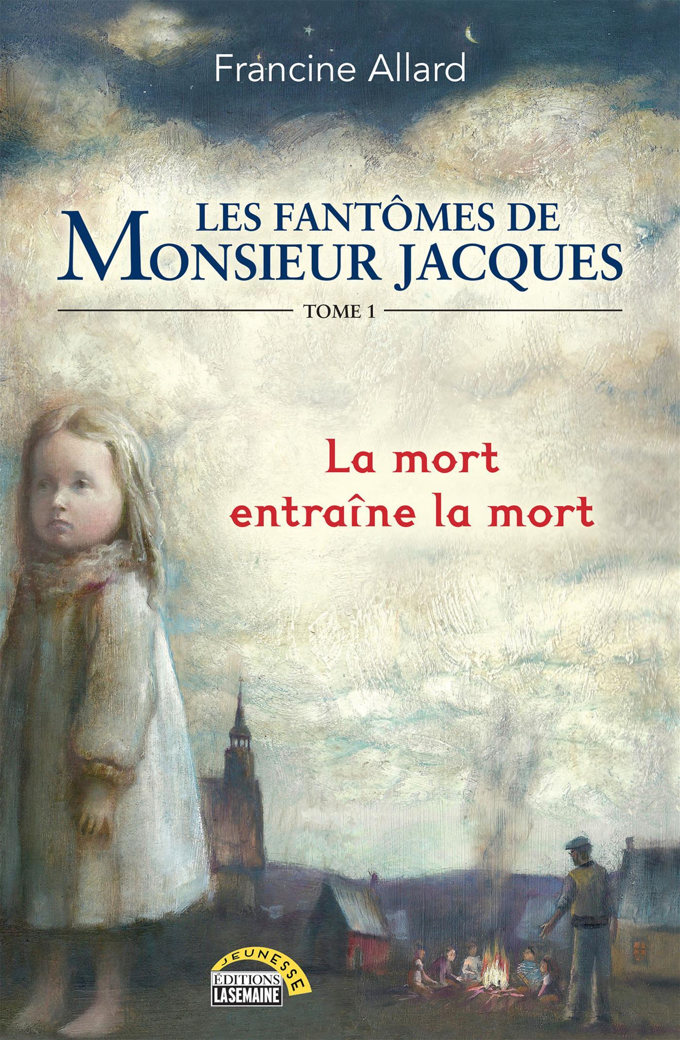 Les fantômes de monsieur Jacques - Tome 1