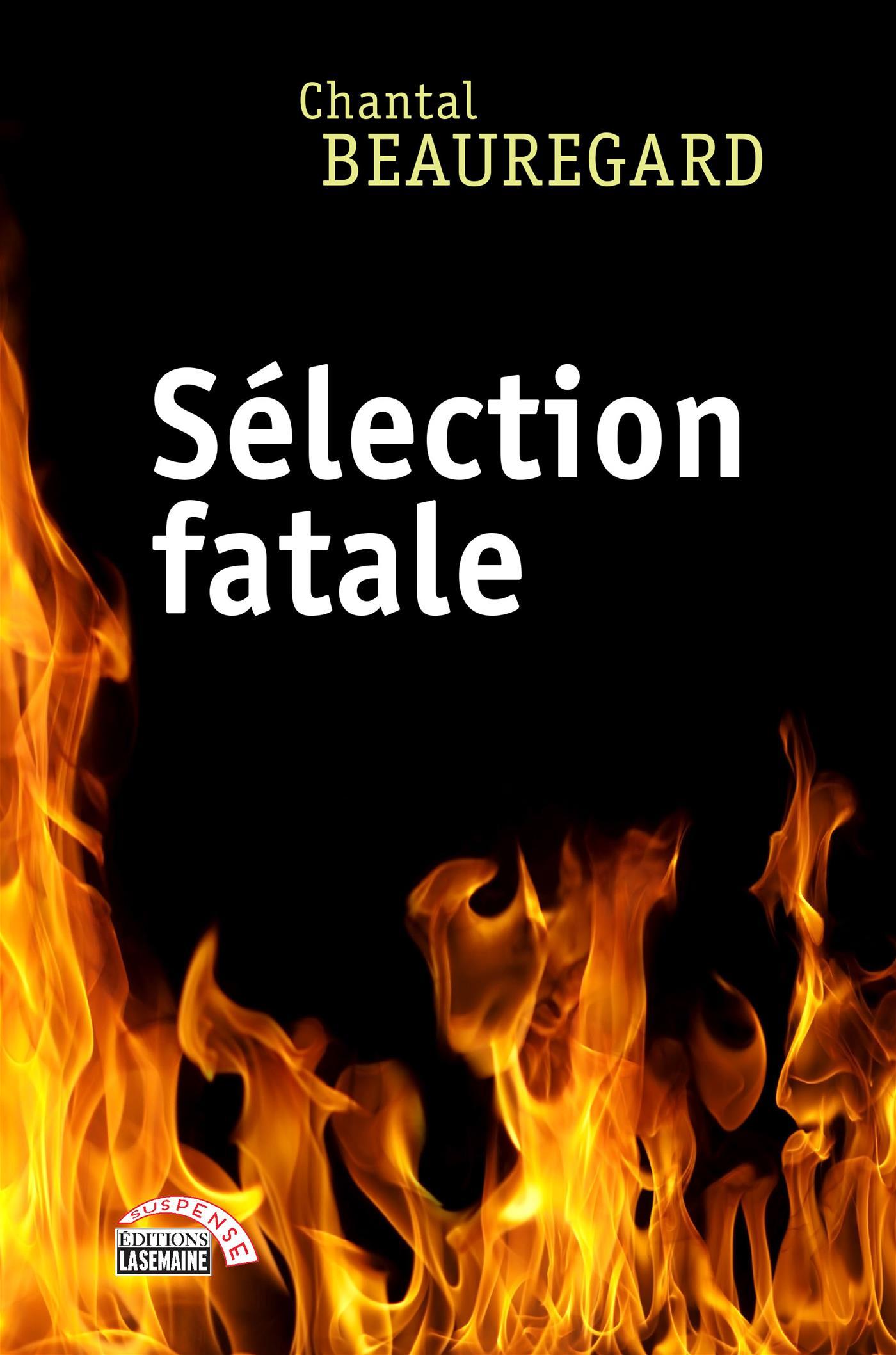Sélection fatale