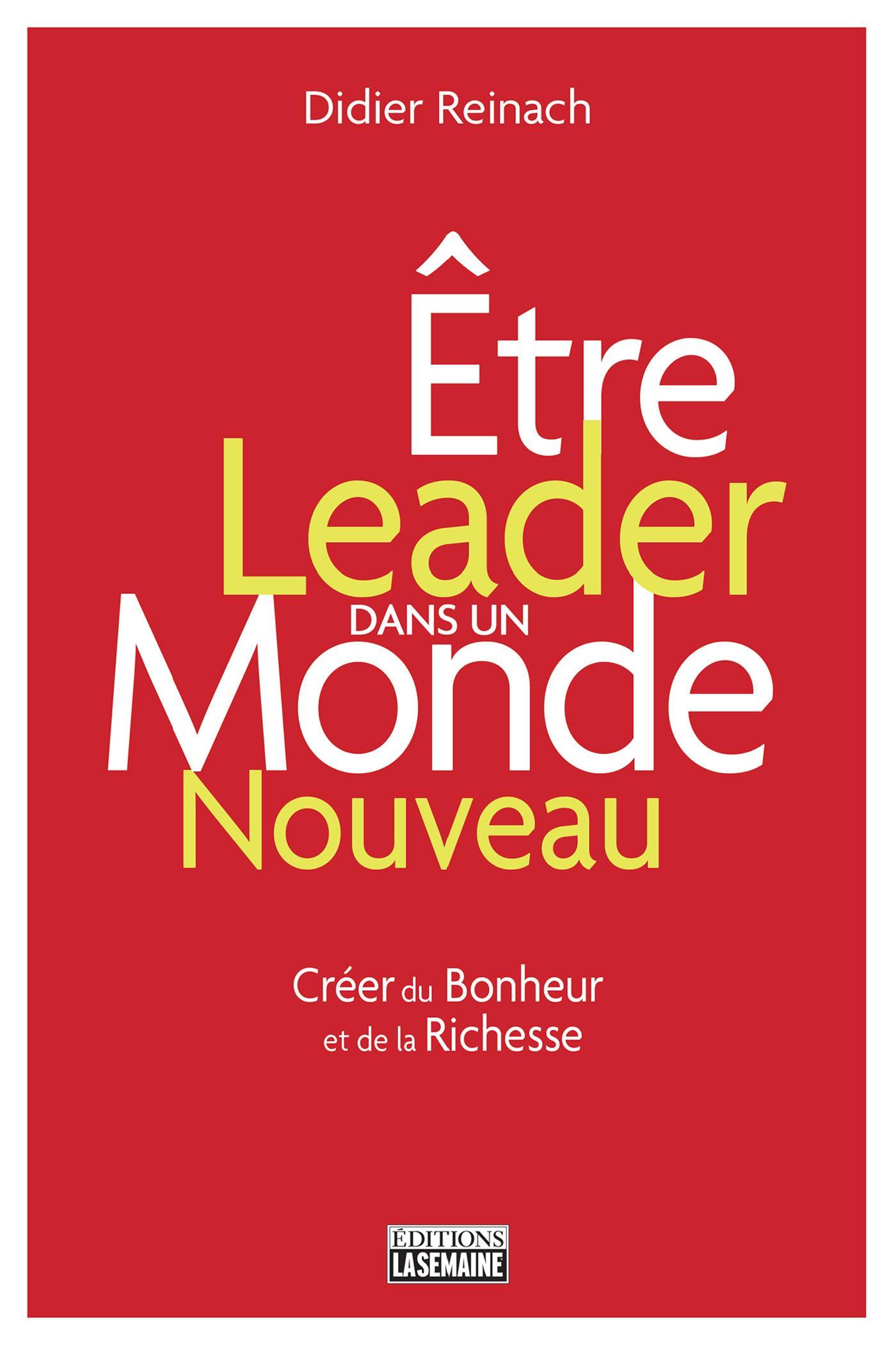 Être leader dans un monde nouveau