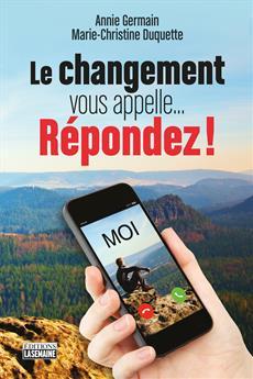 Le changement vous appelle… répondez !