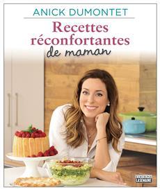 Recettes réconfortantes de maman - Un hommage à la cuisine de nos mères