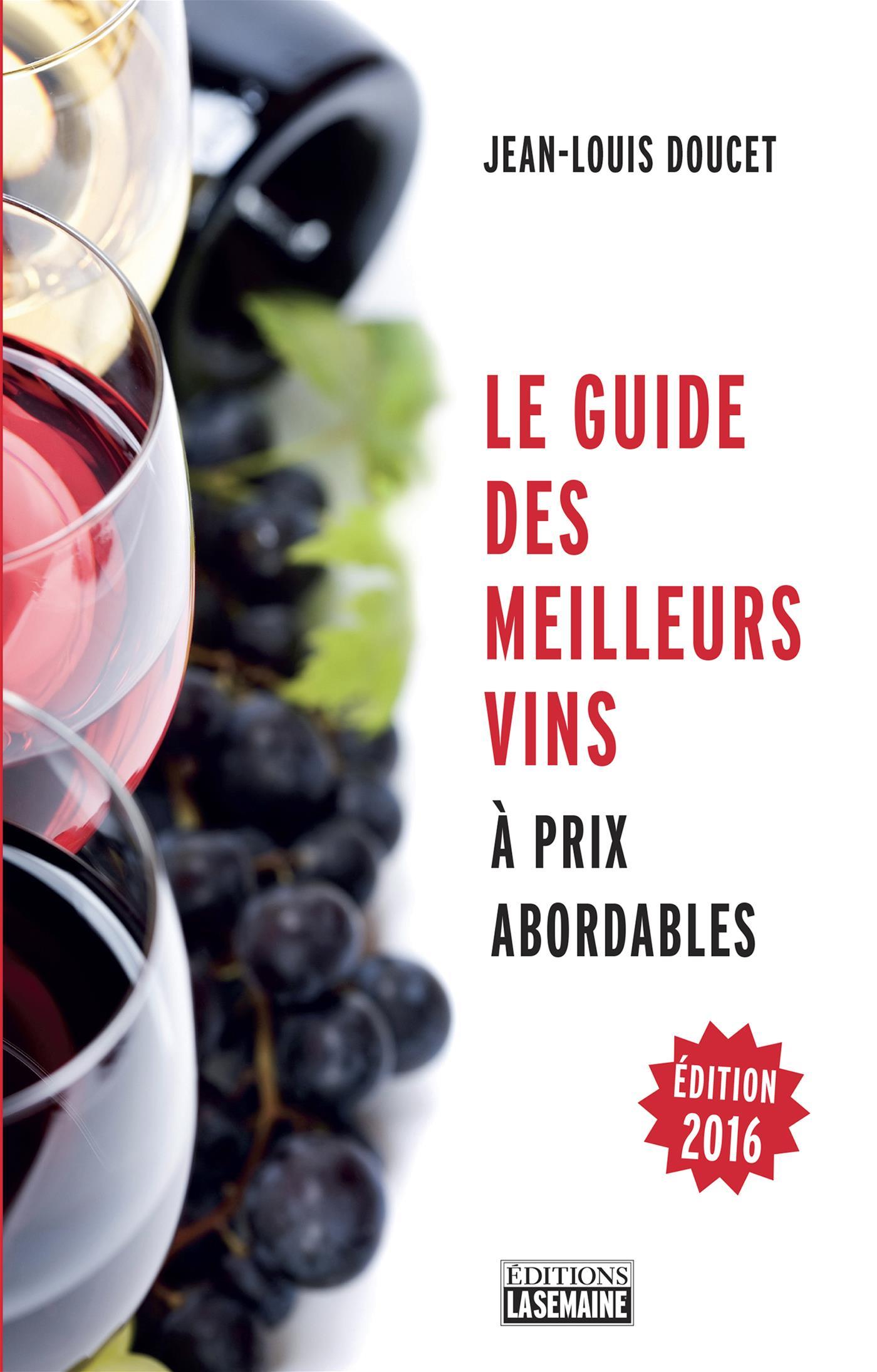 Livre le guide des meilleurs vins prix abordables for Le guide des prix