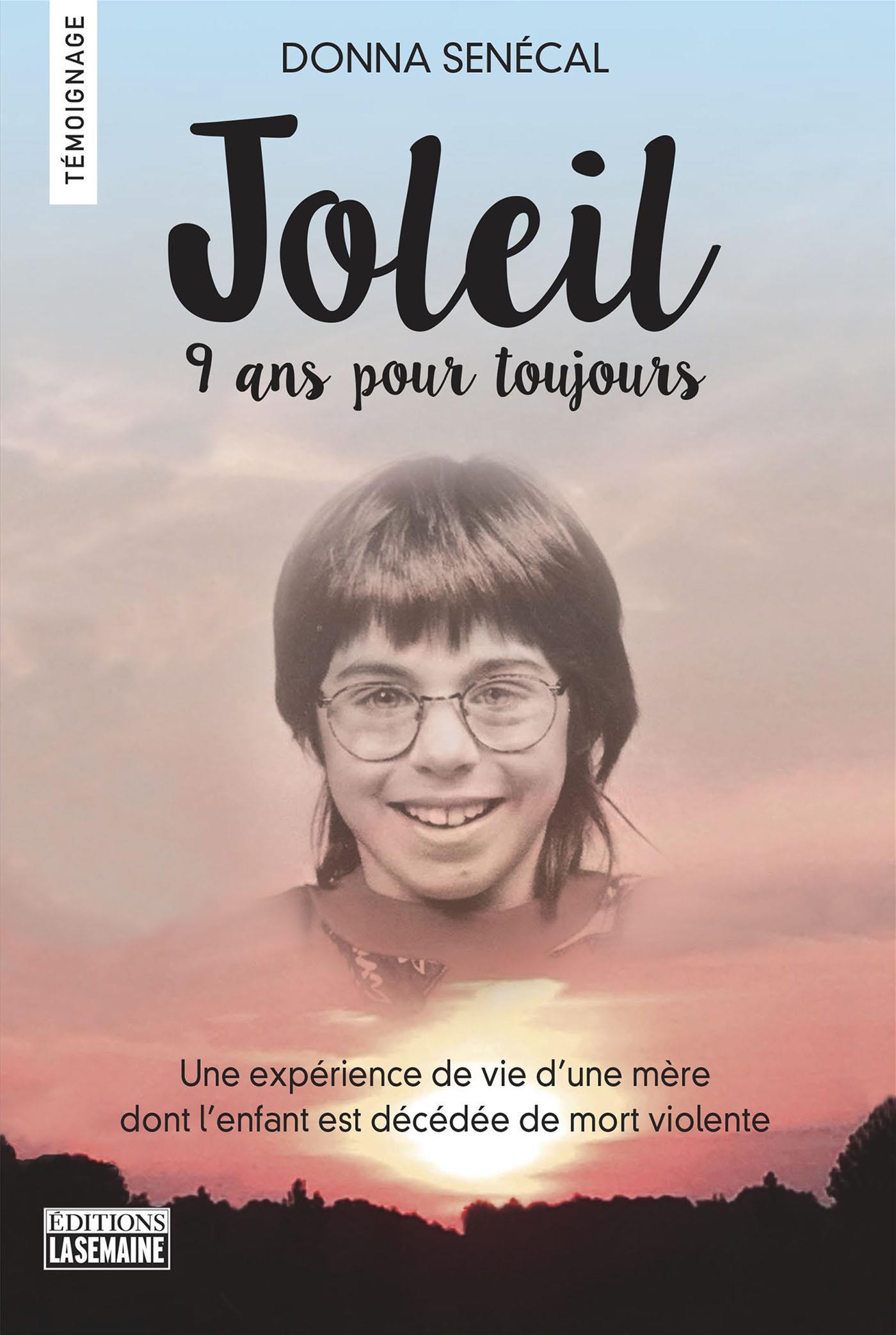 Joleil, neuf ans pour toujours