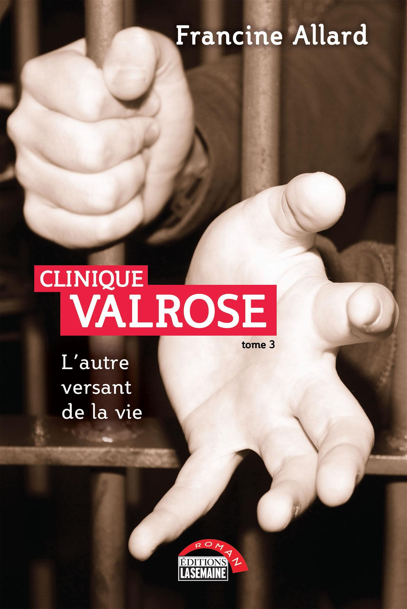 Clinique Valrose - Tome 3