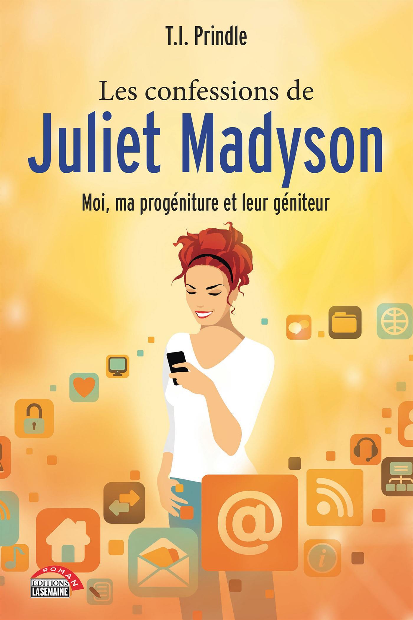 Les confessions de Juliet Madyson
