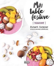 Ma table festive - Yogourt